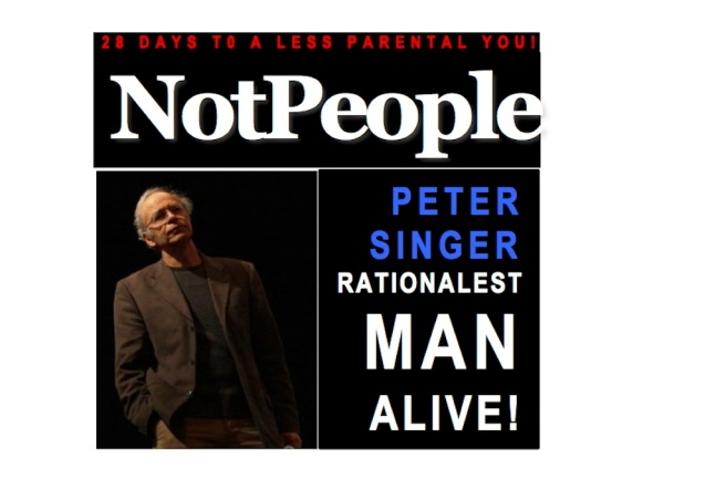 Parody People magazine cover announcing NotPeople's Rationalest Man Alive! Peter Singer