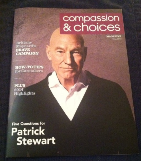Patrick Stewart looking damnably handsome on the cover of Compassion & Choices magazine