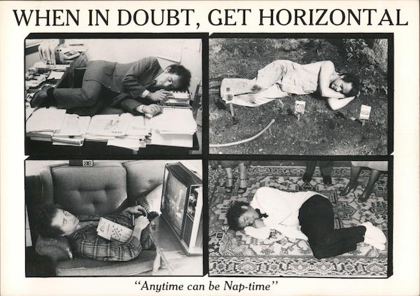 "Postcard with 4 images of people napping, on desks, the ground, on the flor, in a chair. When in doubt, get horizontal. ""Anytime can be nap-time."""